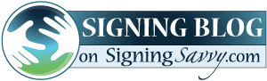 Blog at Signing Savvy: Sign Language Dictionary and Resource