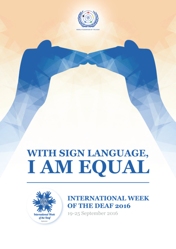2016 Theme: With sign language, I am equal