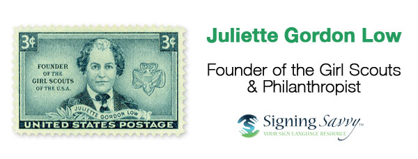 Living Loud: Juliette Gordon Low - Founder of the Girl Scouts and Philanthropist