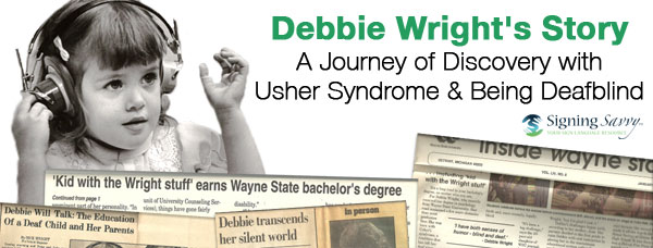 Debbie Wright's Story: A Journey of Discovery with Usher Syndrome and Being Deafblind