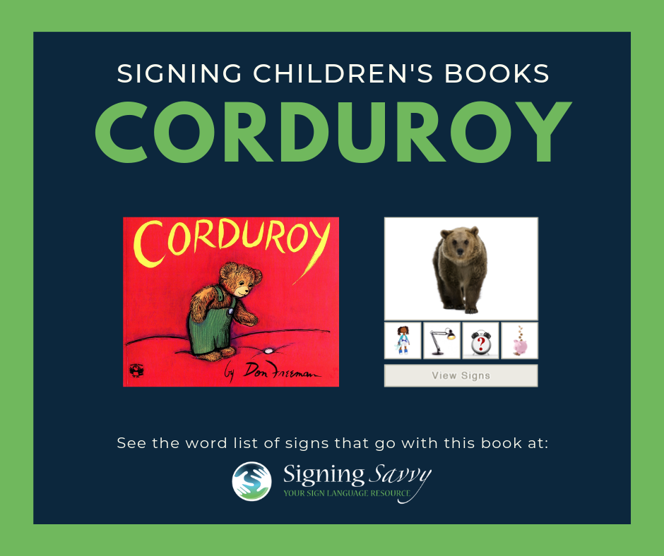 Signing Children's Books: Corduroy