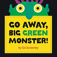 Signing Children's Books: Go Away, Big Green Monster!
