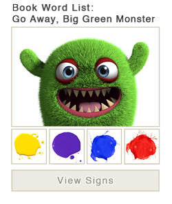 View word list of ASL signs for the book Go Away, Big Green Monster!