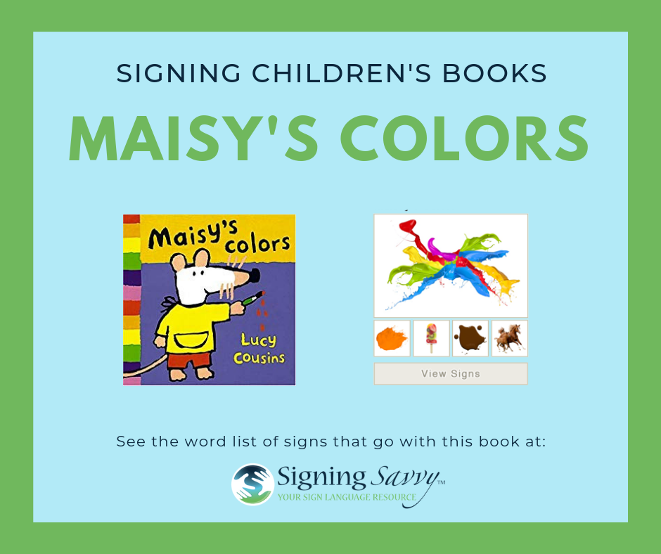 Signing Children's Books: Maisy's Colors