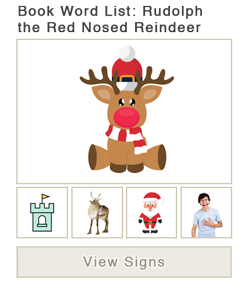 View word list of ASL signs for the book Rudolph The Red Nosed Reindeer