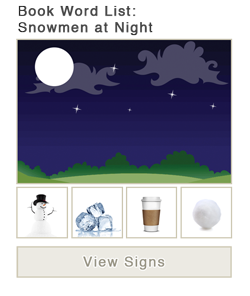 View word list of ASL signs for the book Snowmen at Night
