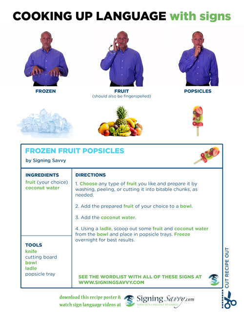 Cooking Up Language With Signs Recipe: Frozen Fruit Popsicles