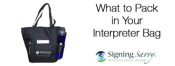 What to Pack in Your Interpreter Bag