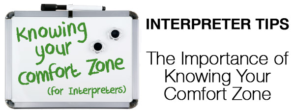 The Importance of Interpreters Knowing Their Own Comfort Zone