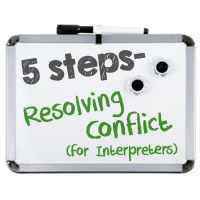 Interpreter 4-1-1: 5 Steps for Resolving Interpreter Conflicts