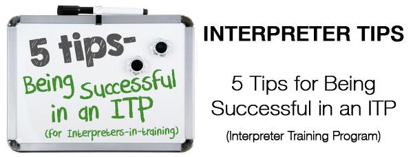 Interpreter 4-1-1: 5 Tips for Being Successful in an Interpreter Training Program