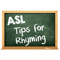 Tips for Rhyming in Sign Language