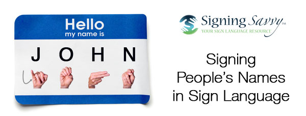Signing People's Names in Sign Language