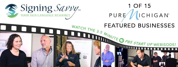 Signing Savvy Featured as 1 of 15 Pure Michigan Businesses