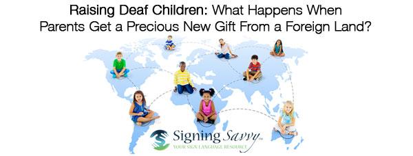 Raising Deaf Children From a Foreign Land