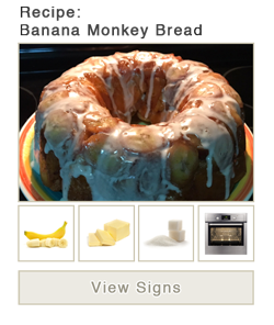 View word list of ASL signs for Banana Monkey Bread