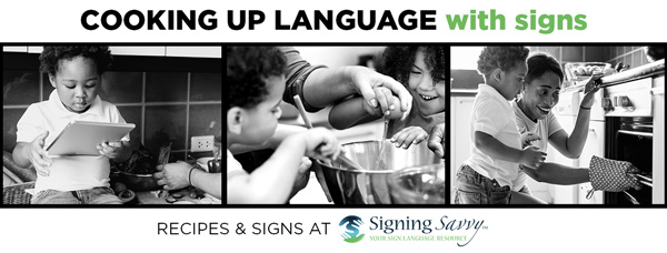 Cooking Up Language with Signs: Language Learning and Teachable Moments Through Cooking
