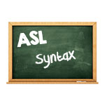 ASL Syntax