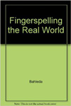 Fingerspelling in the Real World